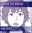 Under the Bridge Manga